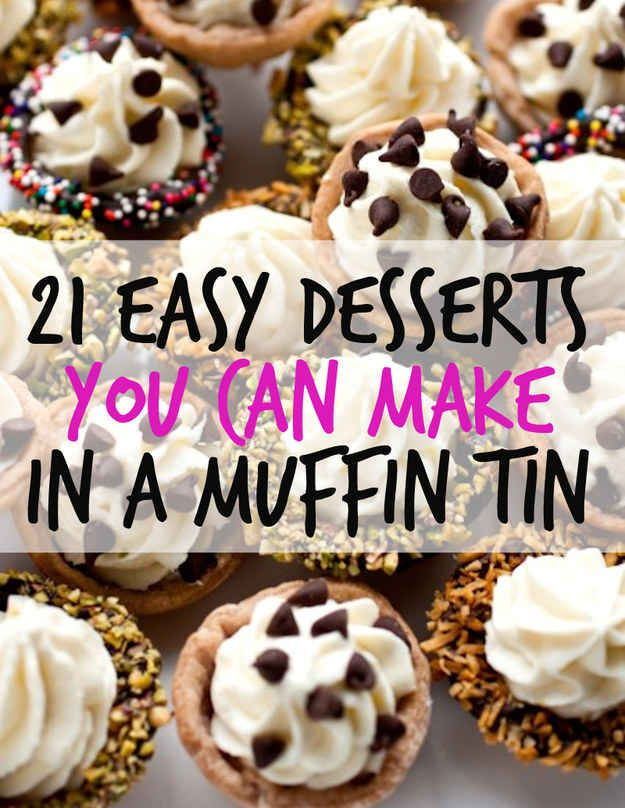 21 Easy Desserts You Can Make In A Muffin Tin