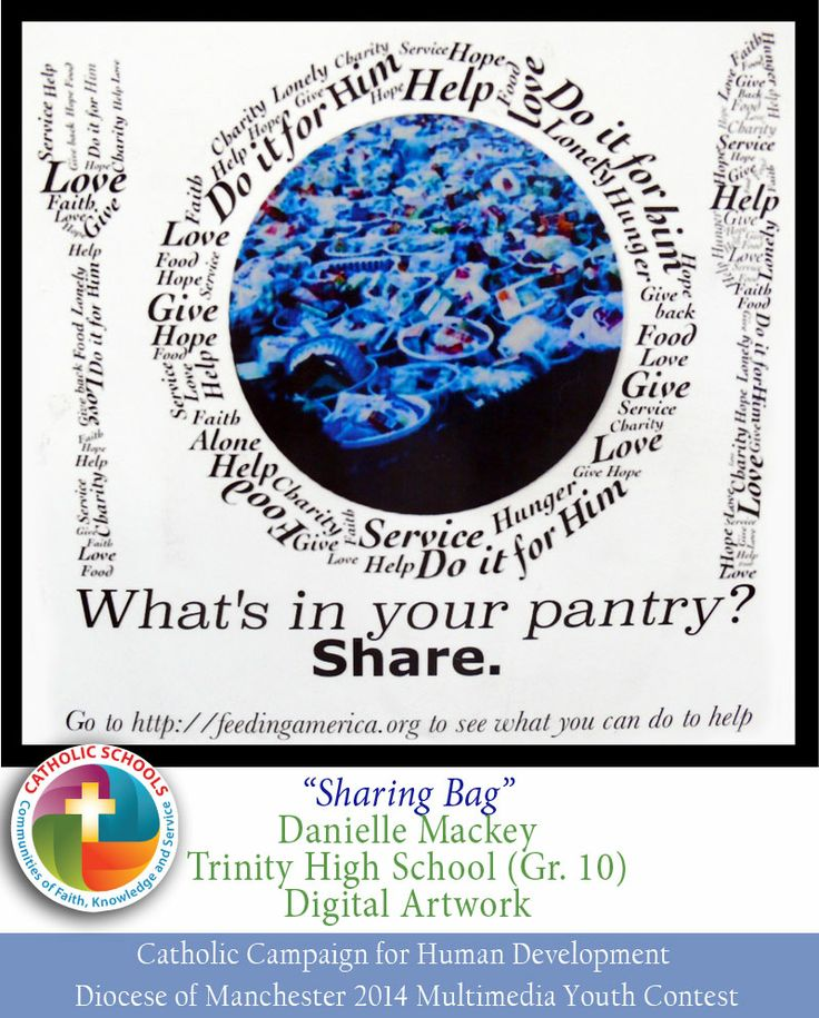 "Danielle Mackey's digital artwork was designed to be printed on a reusable grocery bag. She writes, ""I hope that people will see my work and be moved to do something about hunger when they see it. I want people to share what is in their pantry with those who do not have pantries.""  www.catholicschoolsnh.org"