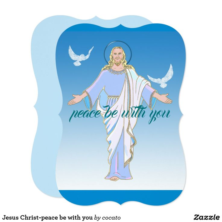 Jesus Christ-peace be with you Card