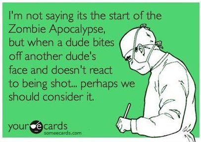 The Walking DeadZombies Apocalypse, Walks Dead, The Walking Dead, Bath Salts, Zombie Apocalypse, True Stories, Uhh Yeah