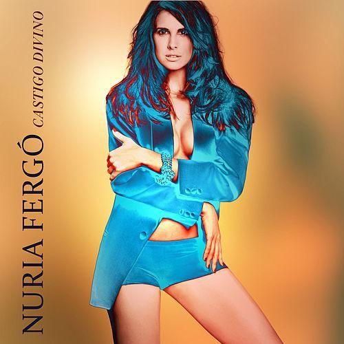 Nuria Fergo: Castigo divino (CD Single) - 2012.