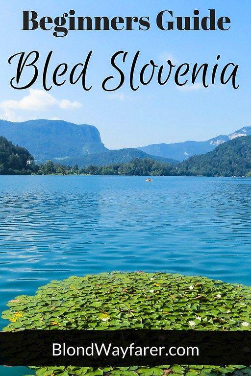 slovenia lake bled travel europe solo female travel travel tips vacations wanderlust