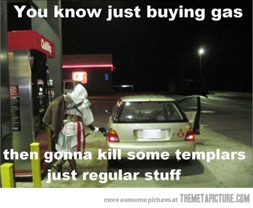 Ezio pumpin' gas.