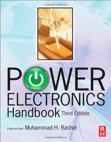 I'm selling POWER ELECTRONICS HANDBOOK, Third Edition by Muhammad Rashid - $60.00 #onselz