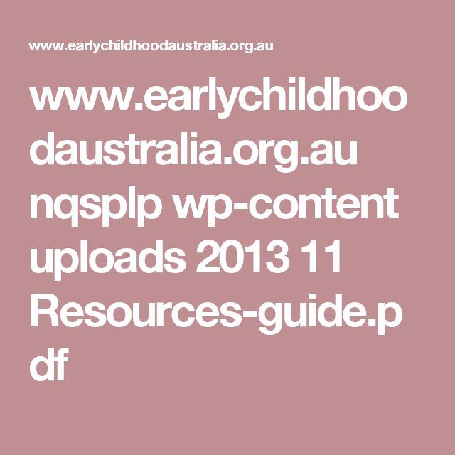 www.earlychildhoodaustralia.org.au nqsplp wp-content uploads 2013 11 Resources-guide.pdf