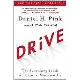 Drive: The Surprising Truth About What Motivates Us (Hardcover)By Daniel H. Pink