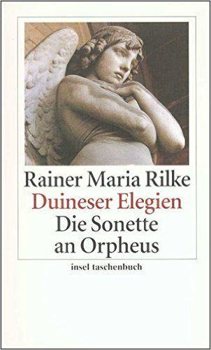 Duineser Elegien. Die Sonette an Orpheus insel taschenbuch: Amazon.de: Rainer Maria Rilke: Bücher