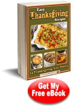 Easy Thanksgiving Recipes: 14 Thanksgiving Side Dishes Free eCookbook | AllFreeCasseroleRecipes.com