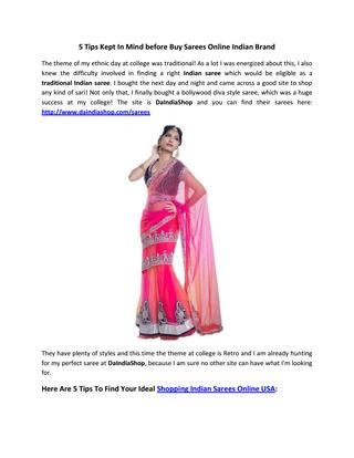 5 Tips Kept In Mind Before Buy Sarees Online Indian Brand  They have plenty of styles and this time the theme at college is Retro and I am already hunting for my perfect saree at DaIndiaShop, because I am sure no other site can have what I'm looking for.