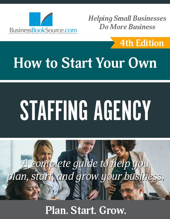 How To Start A Staffing Agency Staffing Agency Staffing Agency Business Staffing Agency Marketing