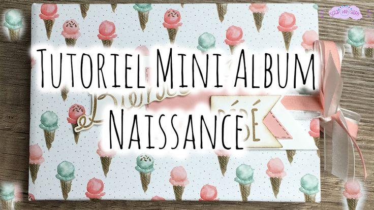 [Tutoriel n°7] : Mini Album Naissance | Scrap with Steph - YouTube