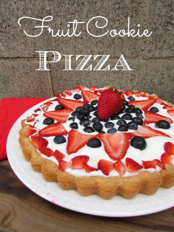 Fruit cookie pizza recipe great for July 4th!! #recipe #july4th #cookie #dessert