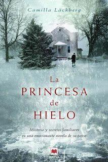 """El placer de leer: Serie """"La princesa de hielo"""" de Camilla Läckberg"""