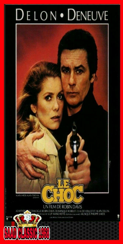 Le choc Alain Delon Catherine Deneuve movie poster