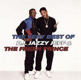 The Very Best of DJ Jazzy Jeff & the Fresh Prince [CD]