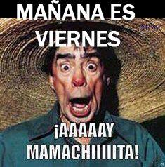 Animo Mañana ya es Viernes!!!