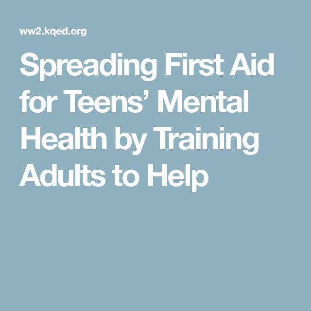 Spreading First Aid for Teens' Mental Health by Training Adults to Help