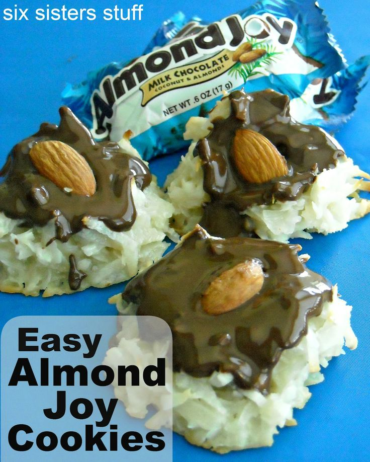 Six Sisters' Stuff: Easy Almond Joy Cookies Recipe. Could also make the cookie a meringue with coconut in it!