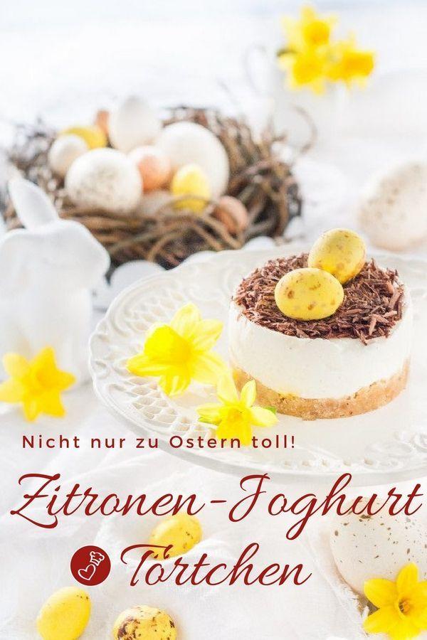 Zitronen Joghurttortchen Rezept Ostern Kuchen Kuchen Rezepte