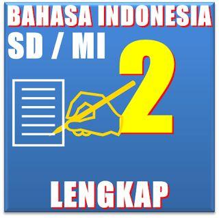 Buku Paket - SD SMP SMA Mahasiswa dan Umum: Buku Bse Bahasa Indonesia SD Kelas 2