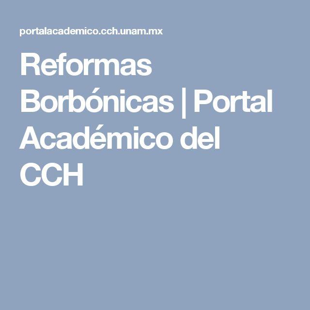 Reformas Borbónicas   Portal Académico del CCH