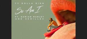 Ty Dolla $ign  So Am I Lyrics Feat. Damian Marley and Skrillex