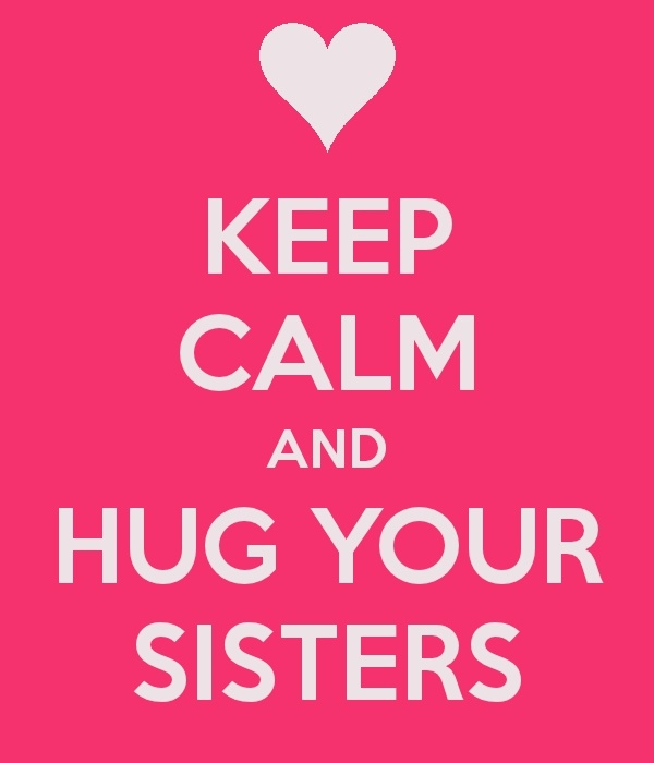 You Guys Are The Best Sisters A · Happy Sisters DaySister ...