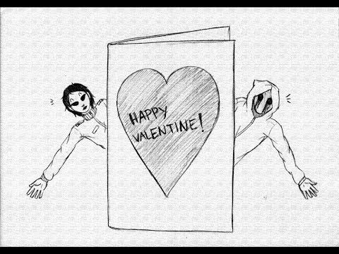 Creepytine (A Valentine Creepypasta Video) I know it's early...but come on!!! It's awesome!!