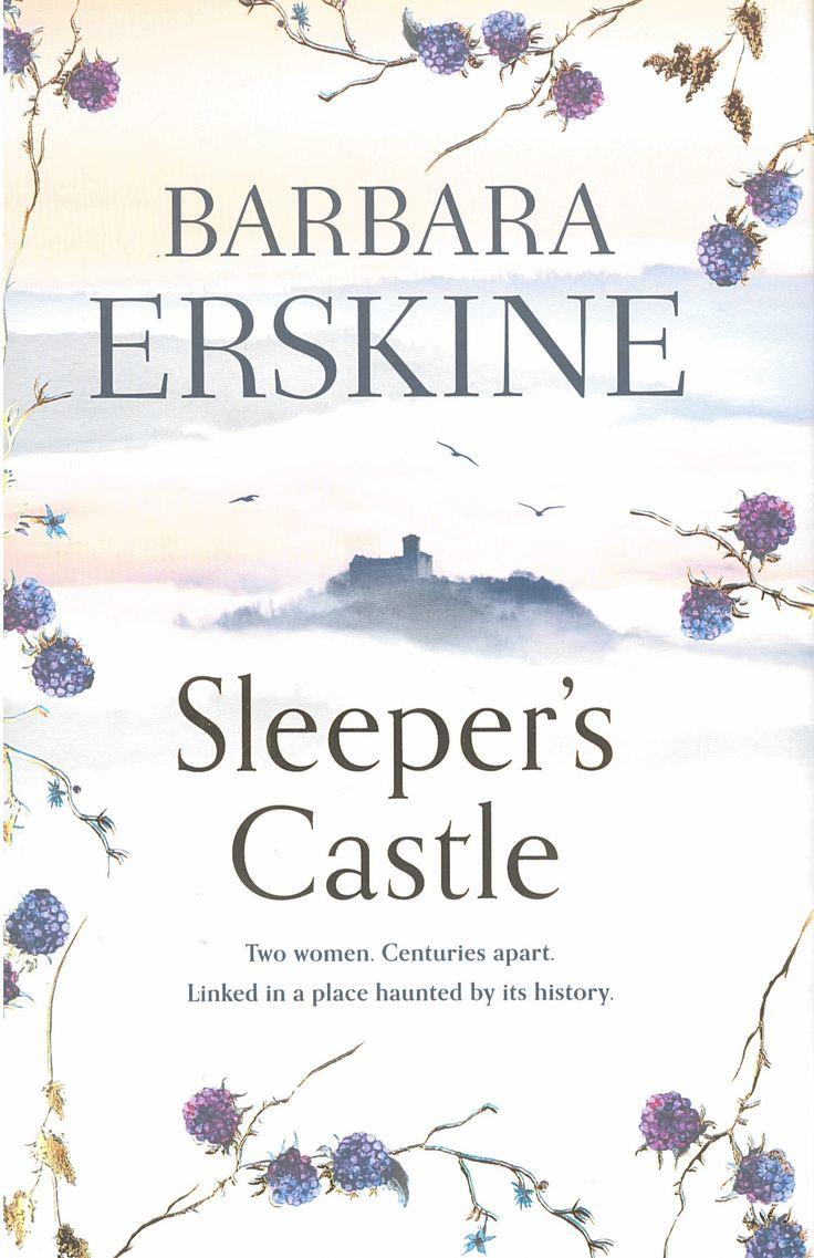 SLEEPER'S CASTLE by Barbara Erskine, UK, HarperCollins