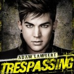 Adam Lambert : Trespassing - Album download