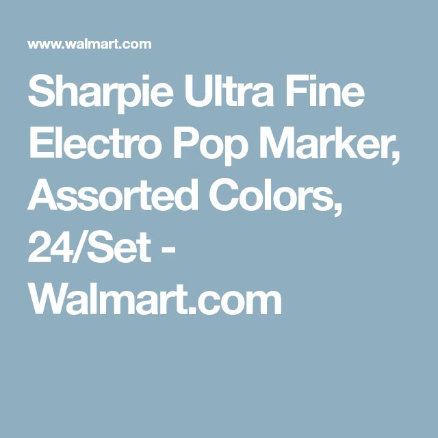 Sharpie Ultra Fine Electro Pop Marker, Assorted Colors, 24/Set - Walmart.com
