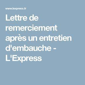 Lettre de remerciement après un entretien d'embauche - L'Express