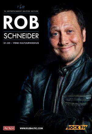 21.3. Rob Schneider. Legendaarisesta Saturday Night Live -sarjasta koomikon ja näyttelijän uralle ponnistanut amerikkalaistähti Rob Schneider saapuu esiintymään Venäjän kulttuurikeskukseen. Mies on ensimmäistä kertaa Virossa ja melkeinpä voi luvata, että illasta hänen kanssaan tulee hauska. #eckeröline #tallinna