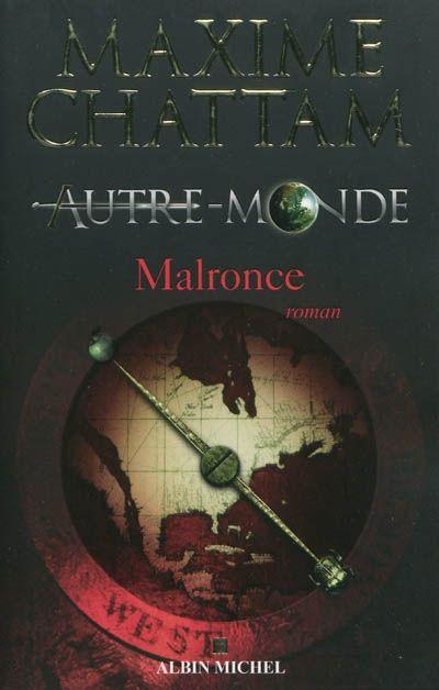 MAXIME CHATTAM - Autre Monde - #02 - Malronce - Science-fiction & fantastique