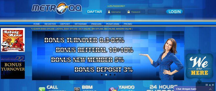 METROQQ merupakan Agen Poker Online, DominoQQ terpercaya. Dengan Uang Asli Indonesia, Minimal deposit METROQQ Rp.20.000,- Daftar Sekarang juga di METROQQ.