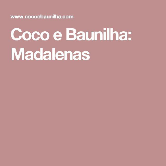 Coco e Baunilha: Madalenas