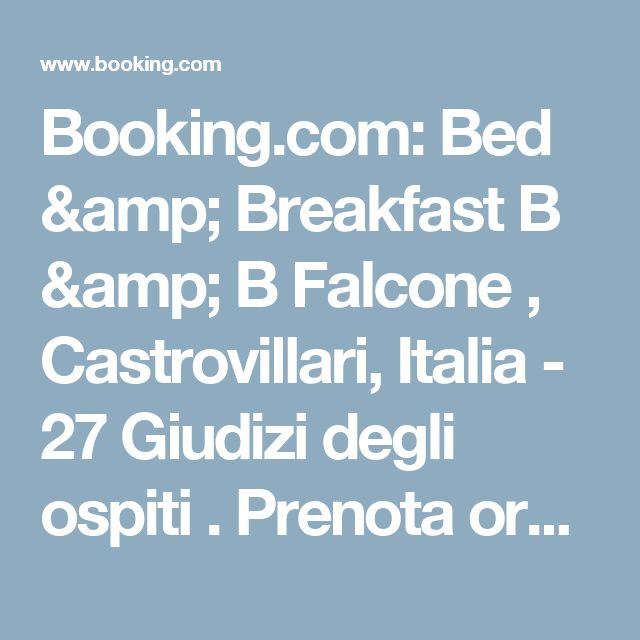 Booking.com: Bed & Breakfast B & B Falcone , Castrovillari, Italia  - 27 Giudizi degli ospiti . Prenota ora il tuo hotel!