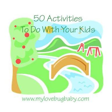 50 Aktivitäten für Ihre Kinder + Tolle Ideen für die Sommerpause!   – Ideas!