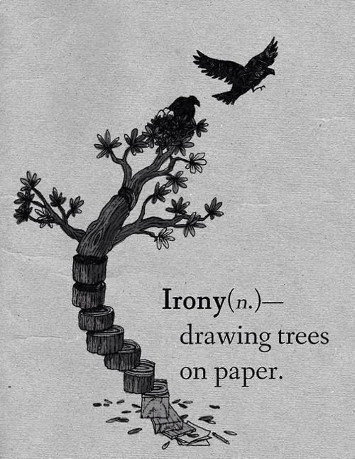 #Irony Have students explain whether something is ironic or not, and why.