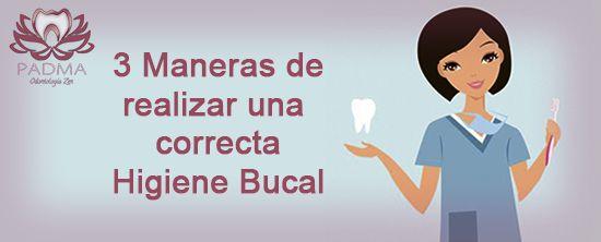 3 Maneras de realizar una correcta higiene bucal