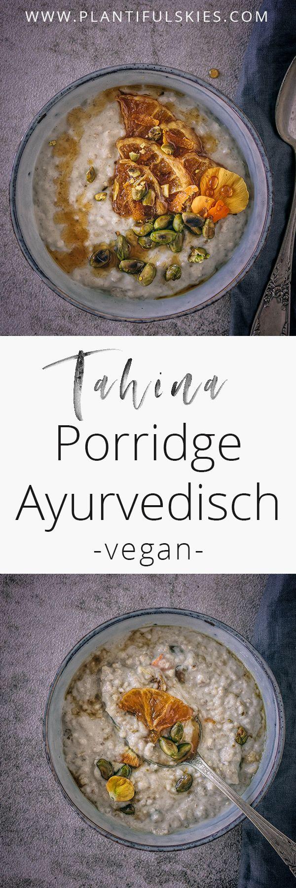Ayurvedisches Frühstück mit warmem, leckerem Tahina-Brei und Karmellisi …   – PLANTIFUL SKIES | Vegane Rezepte von meinem Blog