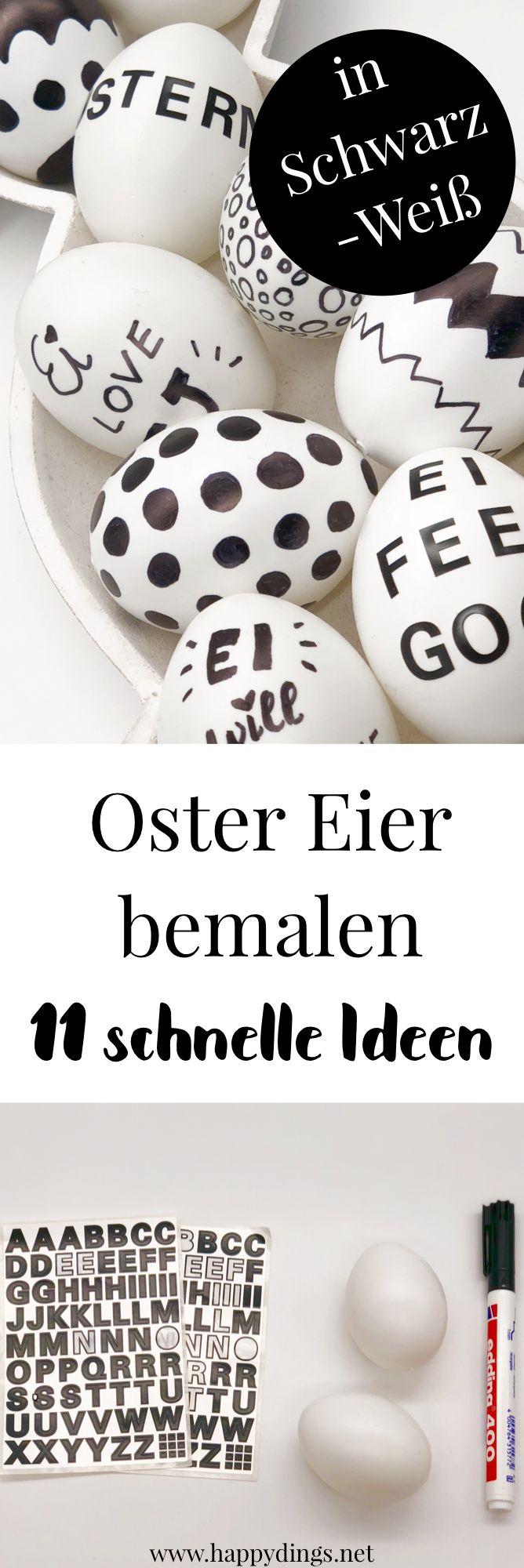 Oster Eier bemalen im schwarz weiß Look. 11 Ideen für DIY Dekoration zu Ostern. Die Oster Deko eignet sich auch zum basteln mit Kindern. Einfache und kreative  Ostereier selber machen. Schöne Ideen für DIY Osterdekoration. #ostern #bastelnostern #diyostern #osterdeko #eierbemalen