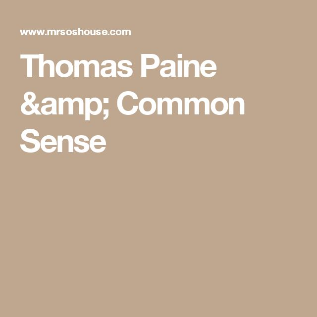 the best thomas paine common sense ideas thomas  examine thomas paine and common sense a set of ideas activities essay assignments and projects for constitution day