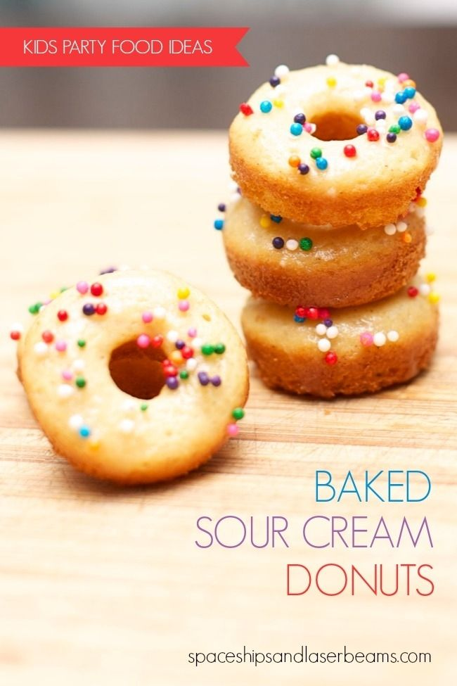Kid's Party Food Easy Baked Sour Cream Donuts www.spaceshipsandlaserbeams.com