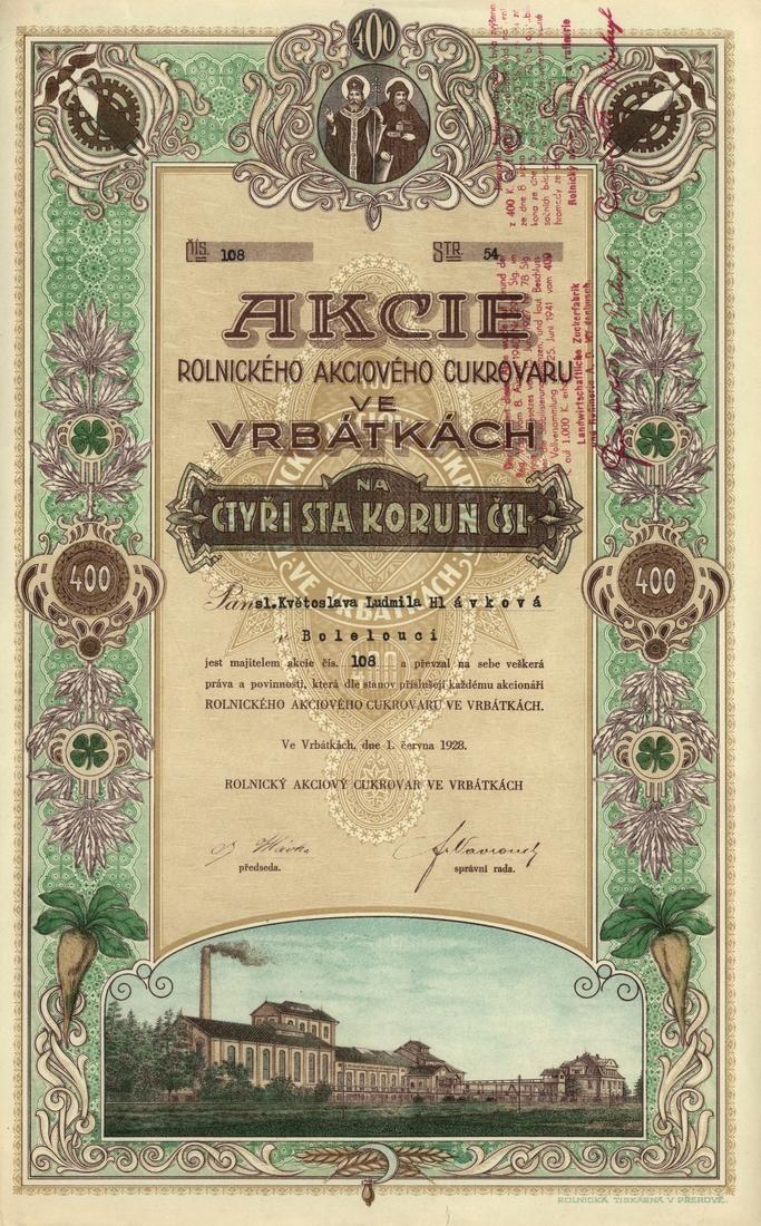 Rolnický akciový cukrovar ve Vrbátkách (Landwirtschaftliche Zuckerfabrik Wrbatek), pozdější název: Rolnický akciový cukrovar a rafinerie Vrbátky (Landwirtschaftliche Zuckerfabrik und Raffinerie A.G. Weidenbusch). Akcie na 400 Kč. Vrbátky, 1928.