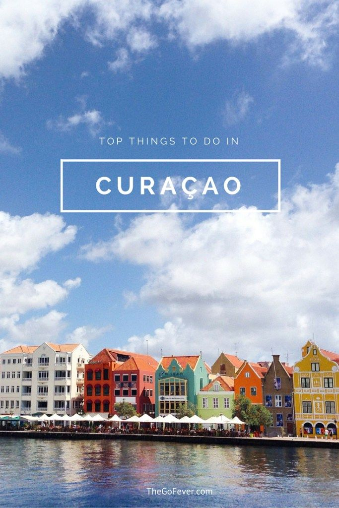 Top Things To Do In Curaao
