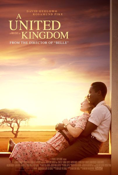 A UNITED KINGDOM is the true story of the forbidden love of King Seretse Khama of Botswana (David Oyelowo) and Ruth Williams (Rosamund Pike), a white woman from London, which caused an international uproar when they decided to marry in the late 1940s just as apartheid was being introduced into South Africa. It was a decision that altered the course of African history.