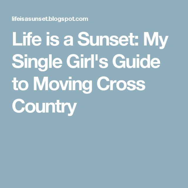 Life is a Sunset: My Single Girl's Guide to Moving Cross Country
