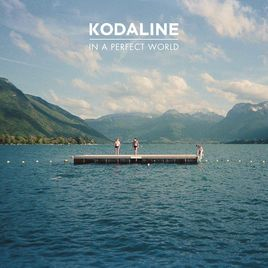 In a Perfect World by Kodaline on Apple Music