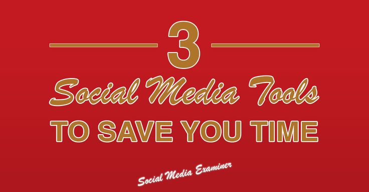 3 Social Media Tools That Help Marketers Save Time for more info go to http://www.socialmediaexaminer.com/3-social-media-tools-save-time/